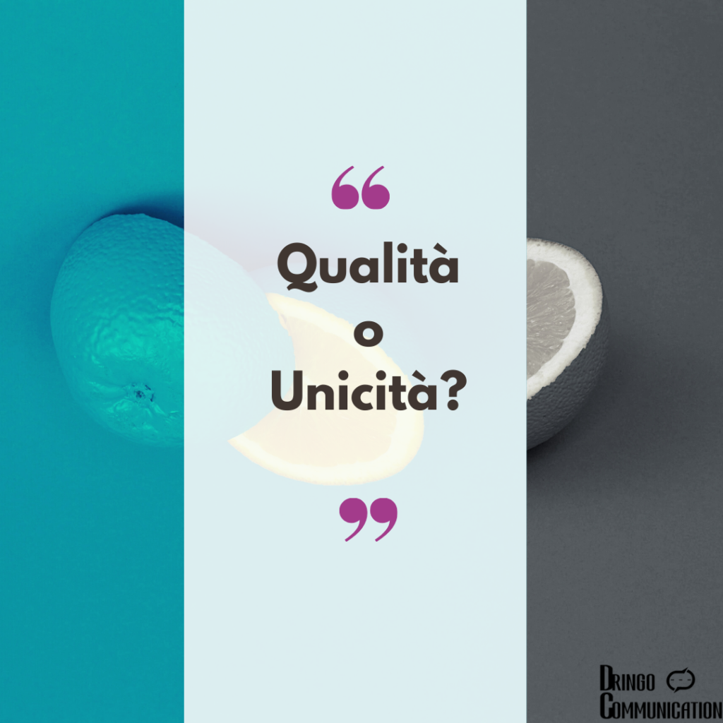 qualità o unicità del prodotto